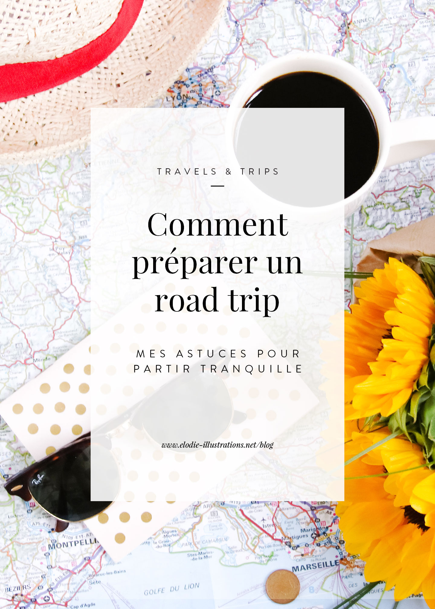 Elodie-Blog-comment-preparer-road-trip