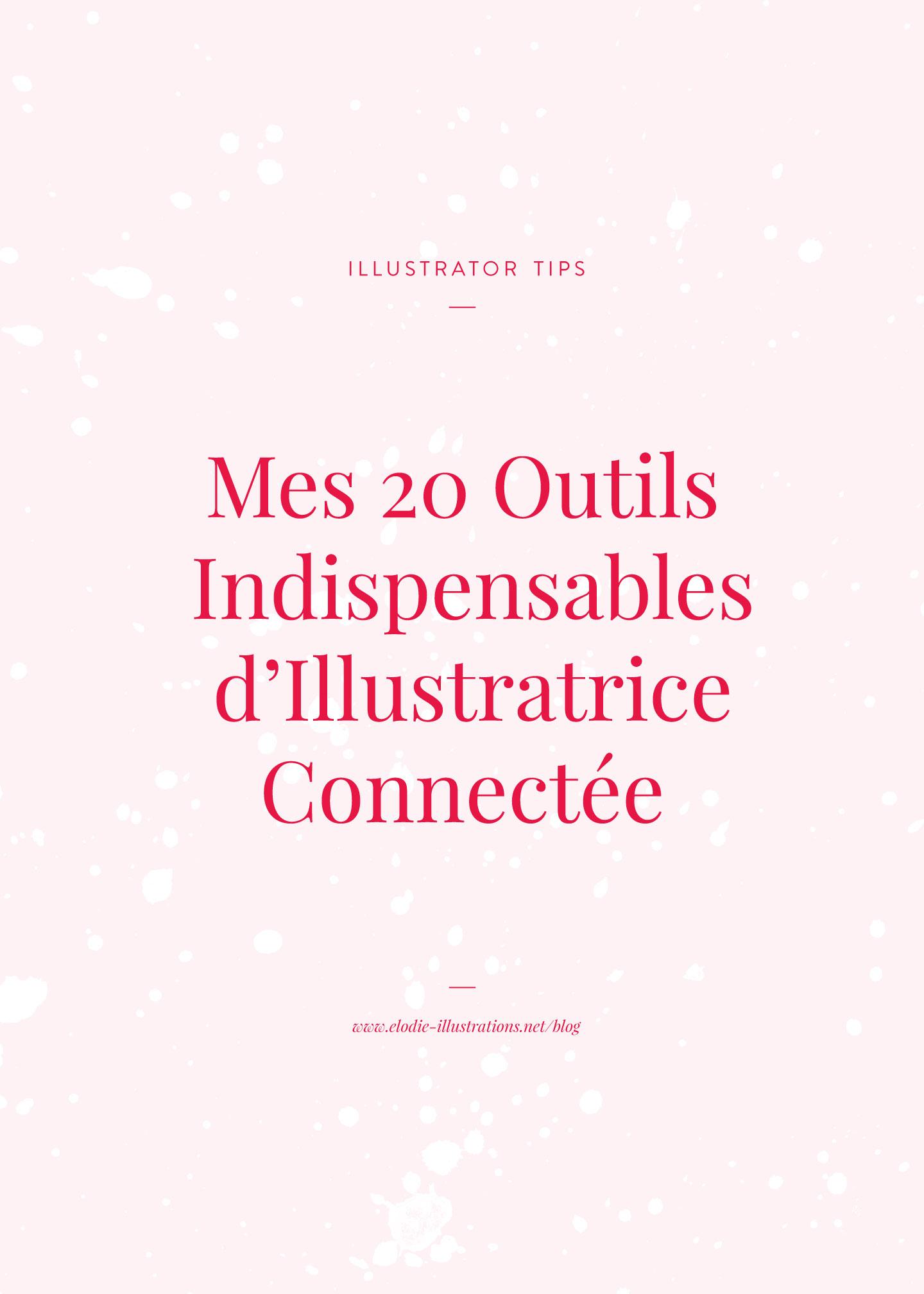 Mes 20 outils indispensables d'illustratrice connectée pour créer et être plus productive - Cliquez pour découvrir l'article