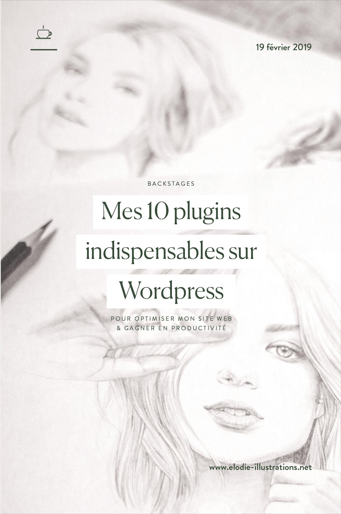 Mes 10 plugins indispensables sur Wordpress pour optimiser mon site et gagner en productivité   Cliquez pour découvrir l'article