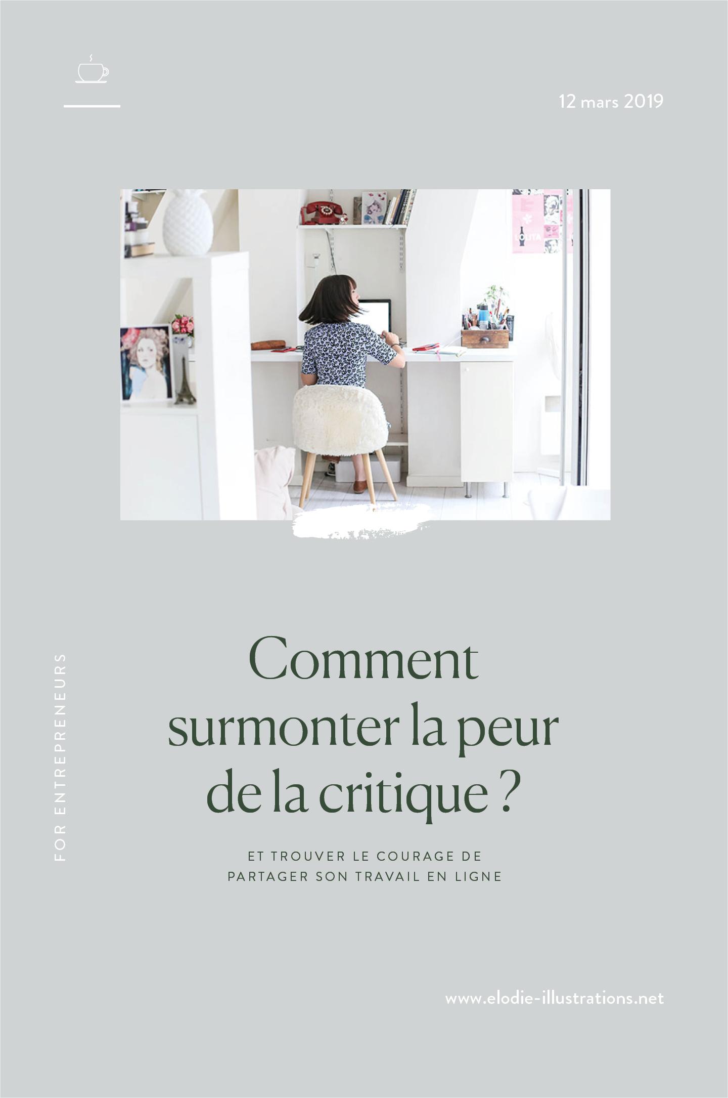 Comment surmonter la peur de la critique et trouver le courage de partager son travail en ligne ? | Cliquez pour découvrir l'article